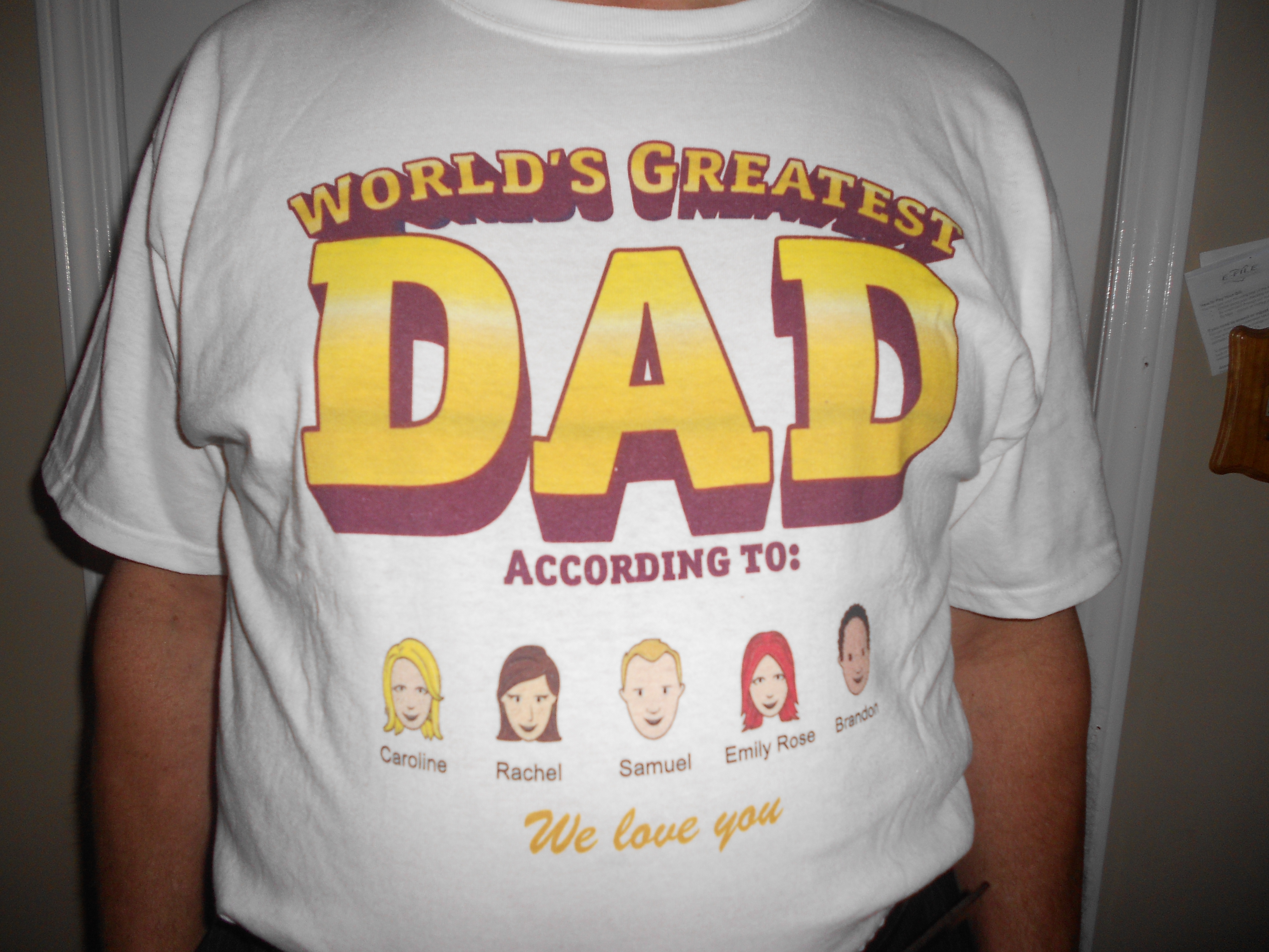 VistaPrint Tee Shirt We Bought For My Dad!