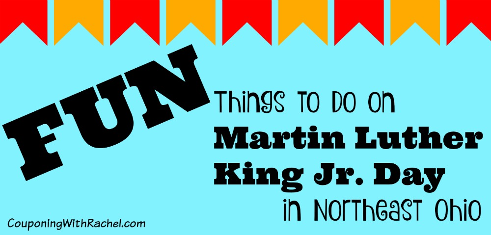 fun things to do on Martin Luther King Jr. Day in Northeast Ohio