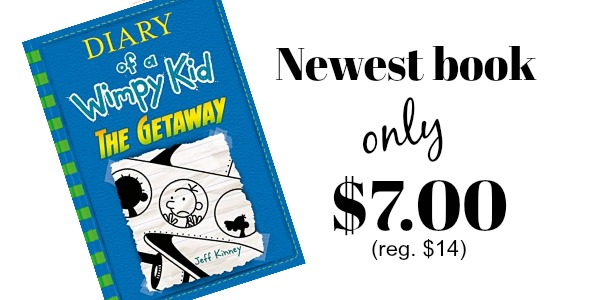 The newest diary of a wimpy kid the getaway is only 7 for Getaway deals near me